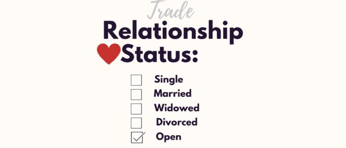 Trade Relationship Status: Open